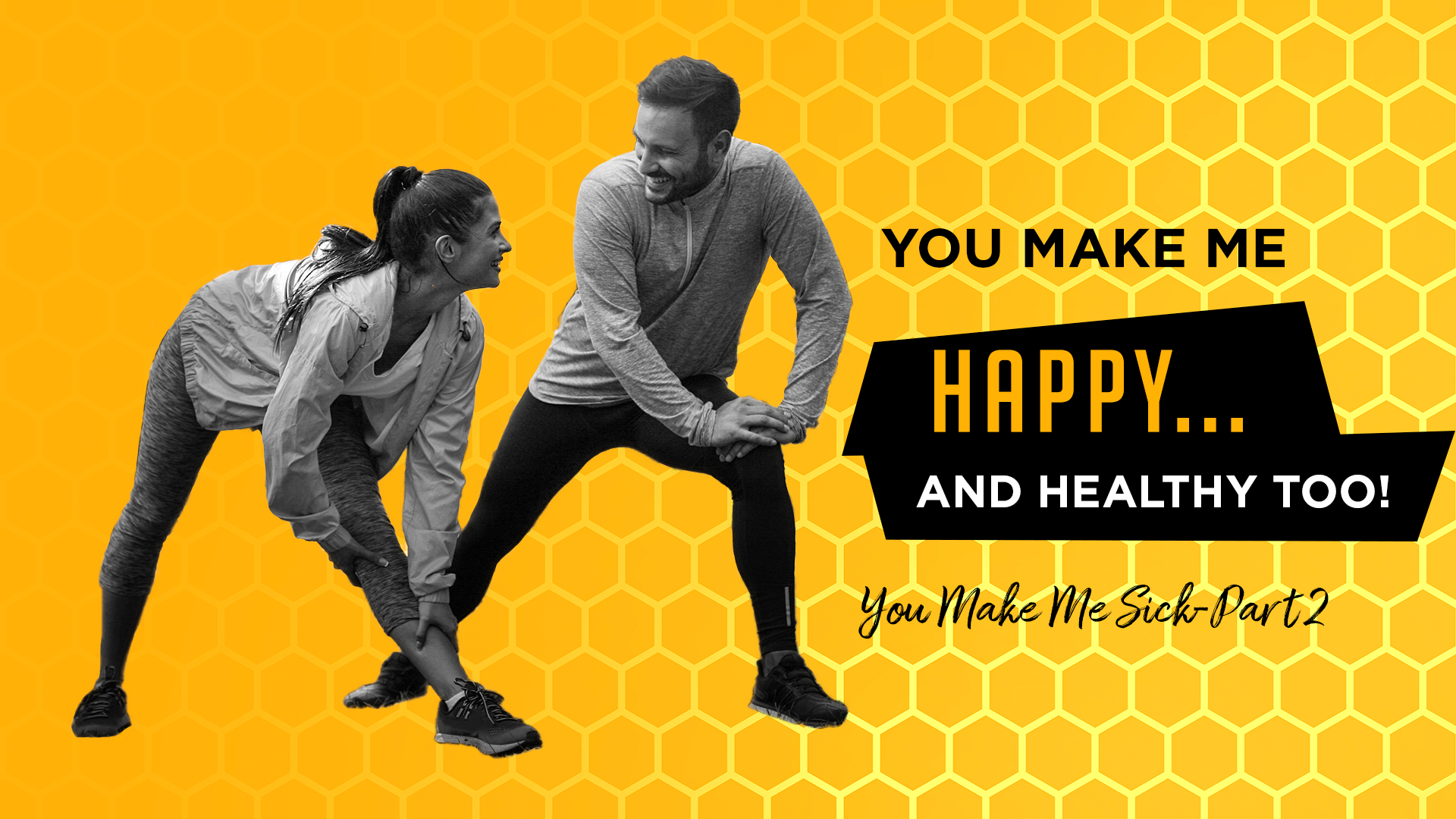 You Make Me Happy… and Healthier Too!  (You Make Me Sick—Part 2)