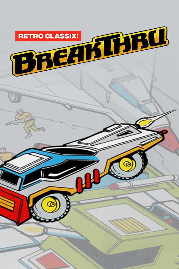 Retro Classix: BreakThru
