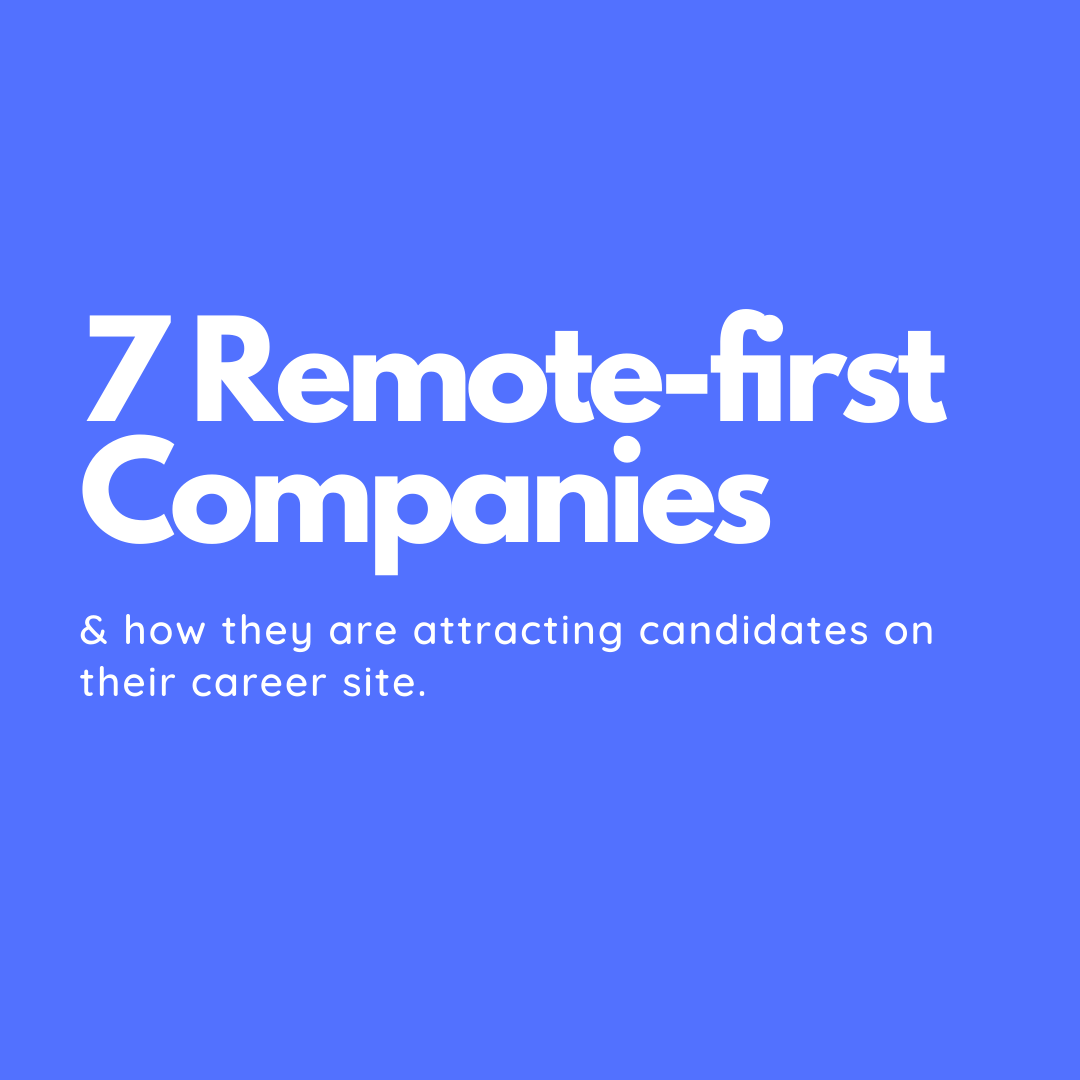7 Companies Promoting Remote-First Workforce To Attract Candidates