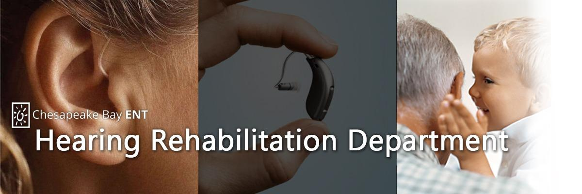 Hearing Rehabilitation Department Chesapeake Bay ENT