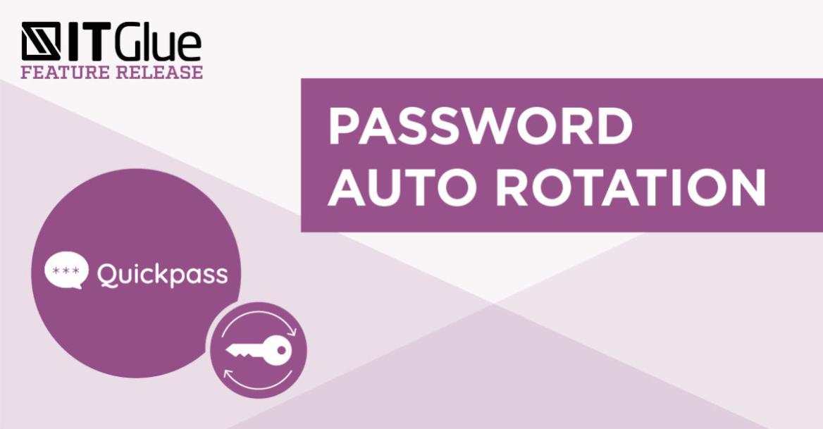 password-auto-rotation-itglue