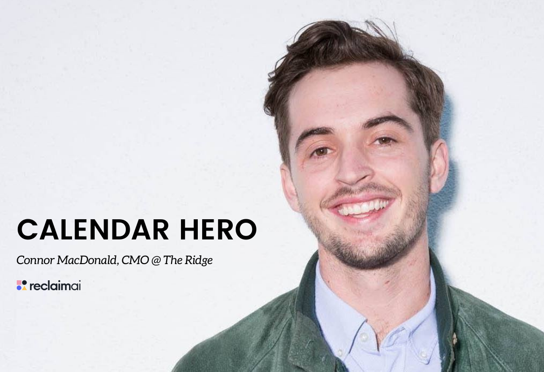 Calendar Heroes: Q&A with Connor MacDonald, CMO at The Ridge