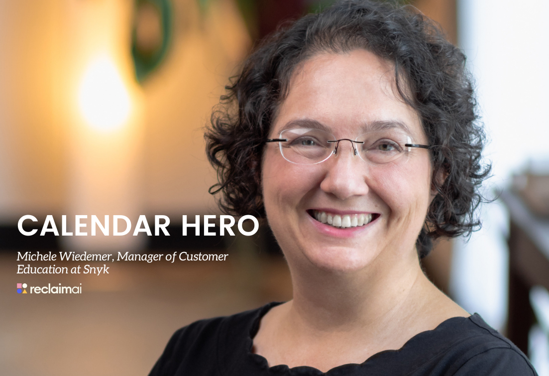 Calendar Heroes: Michele Wiedemer, Manager of Customer Education at Snyk