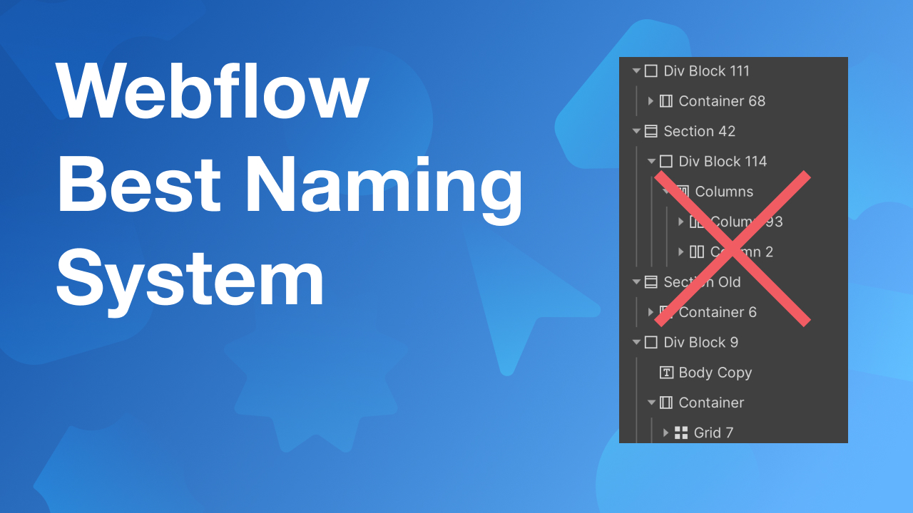 Best Webflow Naming and Building System