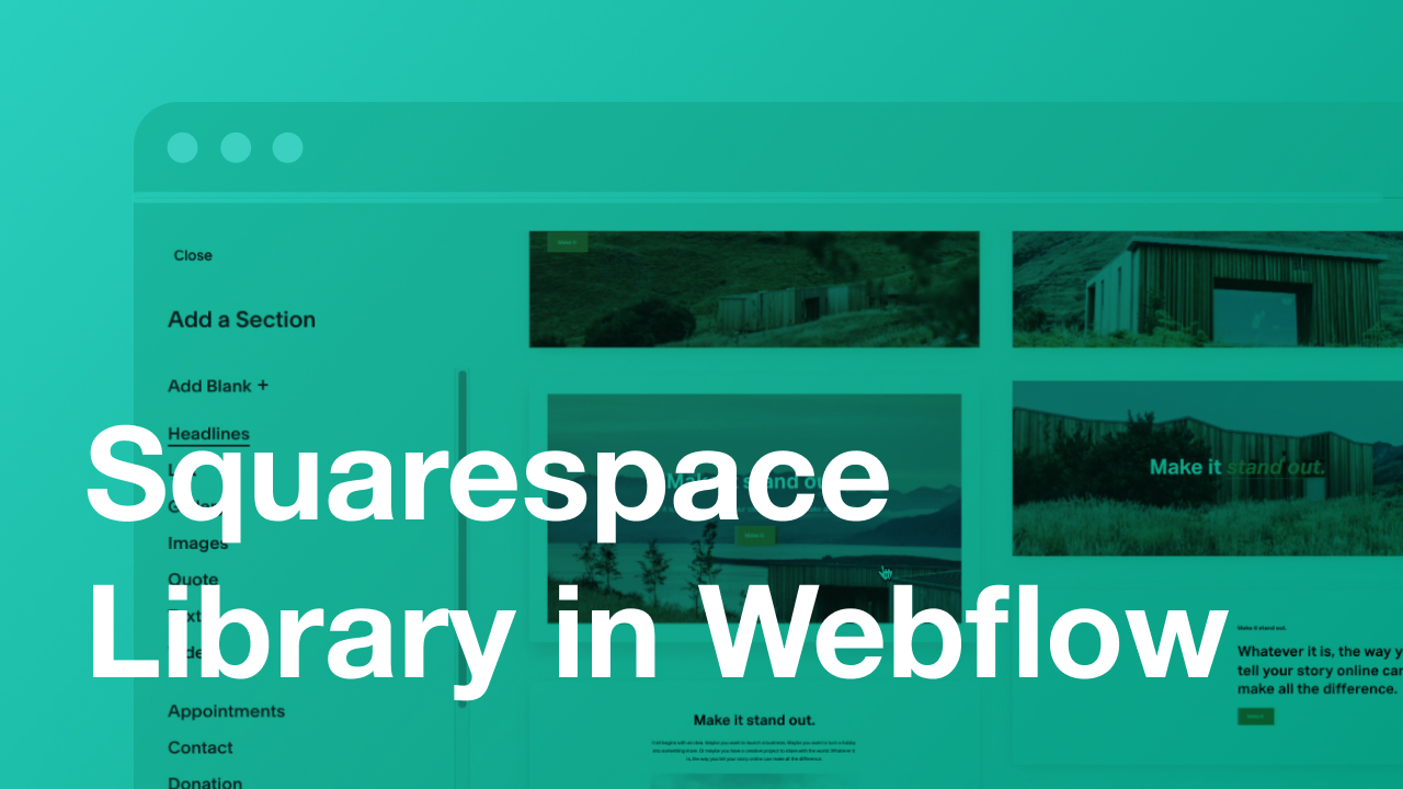Create a Squarespace Section Library Inside of Webflow