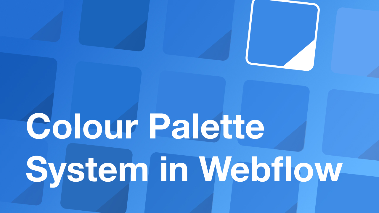 Setting Up a Colour Palette System in Webflow