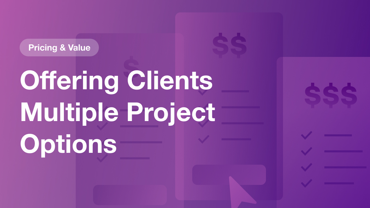 Offering Clients Multiple Website Project Options