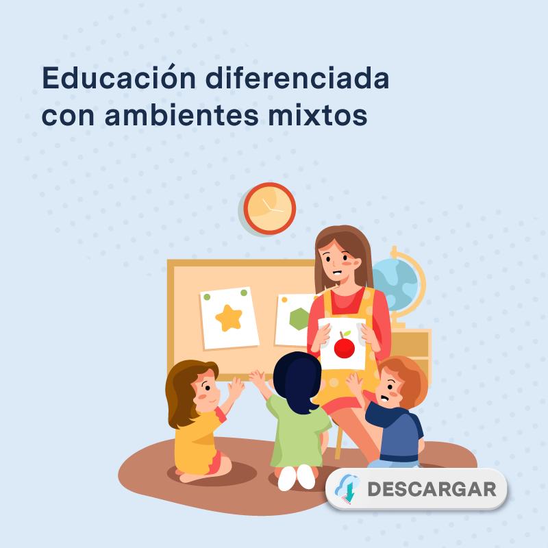 Educación diferenciada con ambientes mixtos