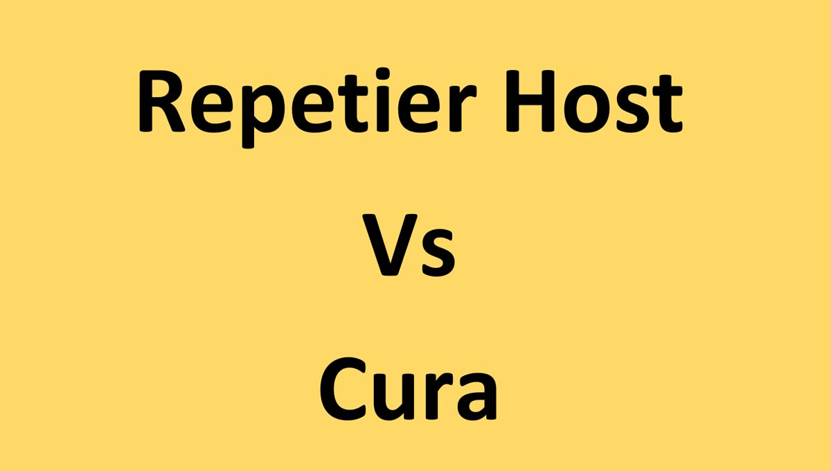 Repetier Host Vs. Cura: Pros & Cons Of Both | 3D Printing Spot