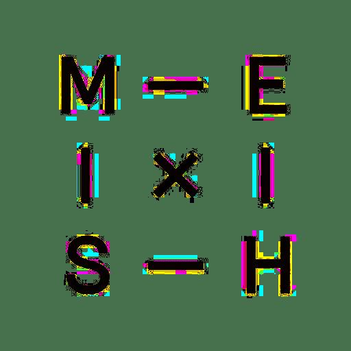 M-E IXI S-H