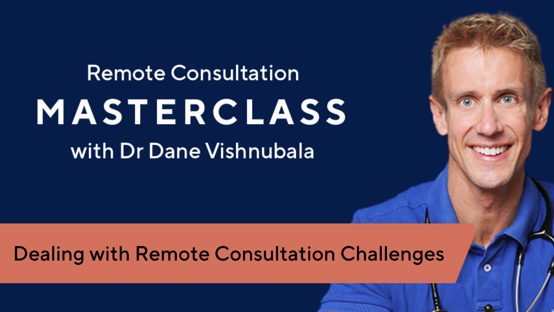 Dealing with Remote Consultation Challenges with Dr Adam Abbs