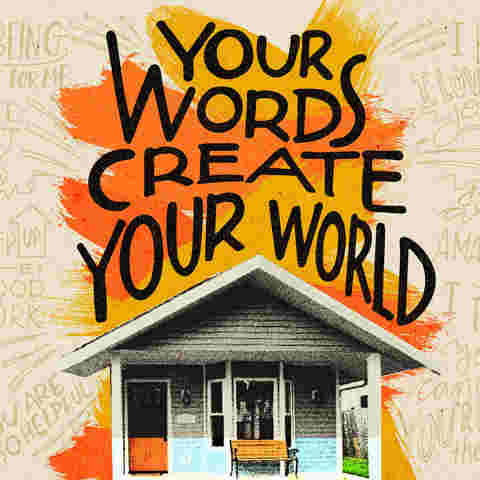 Your words create your world