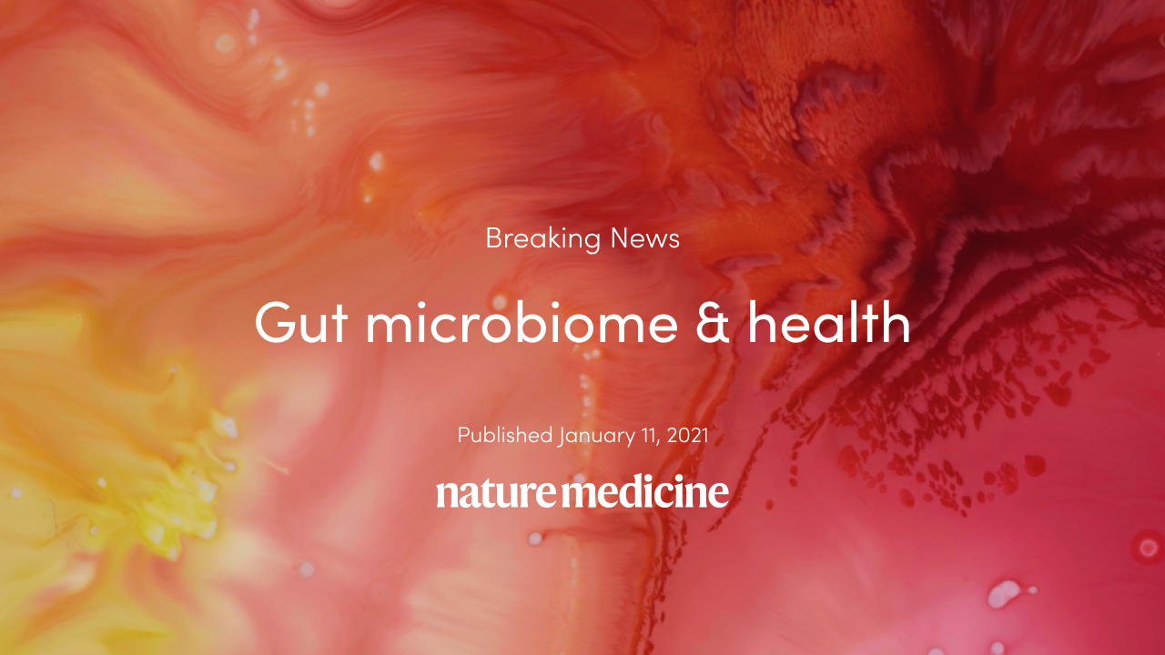 Breaking news: Our latest discoveries on the gut microbiome and health published in leading journal, Nature Medicine