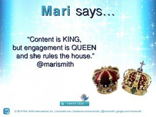 Content is King Mari Smith #BigSocial