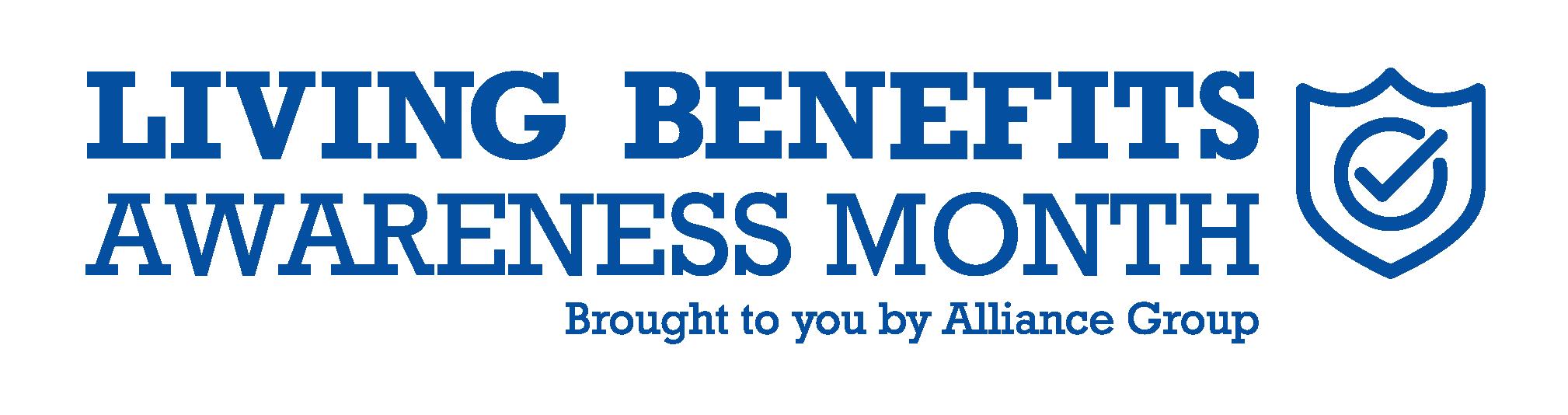 life insurance living benefits   living benefits awareness month   living benefits of life insurance
