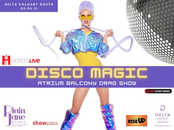 Disco Magic Drag Show