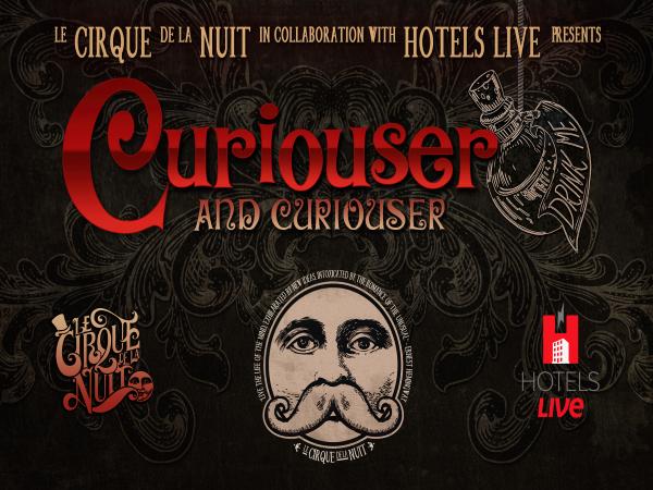 Le Cirque de la Nuit Presents Curiouser