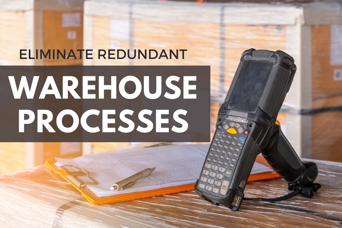 Barcode Reader - Eliminate Redundant Warehouse Process