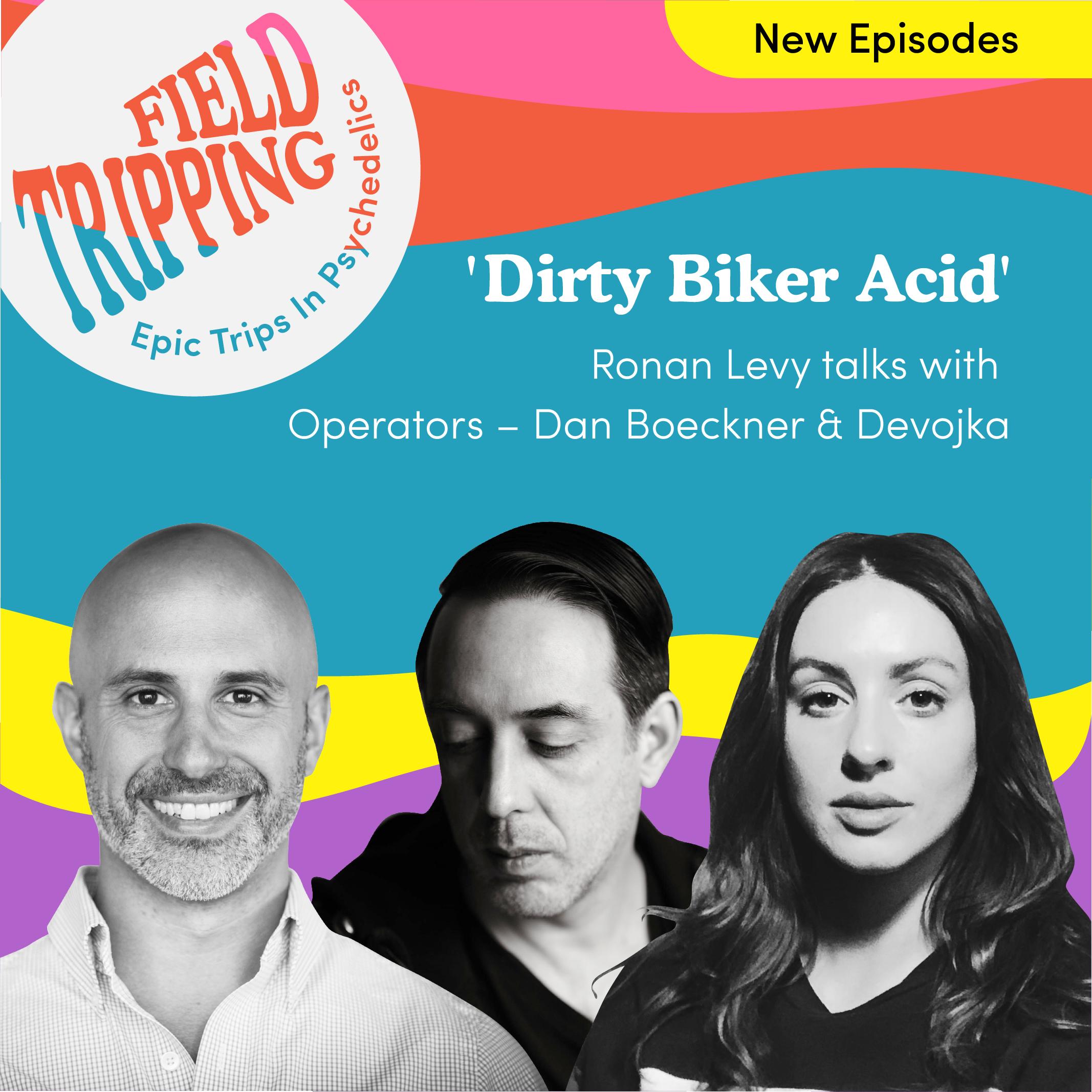 #11 Dirty Biker Acid   Operators - Dan Boeckner and Devojka