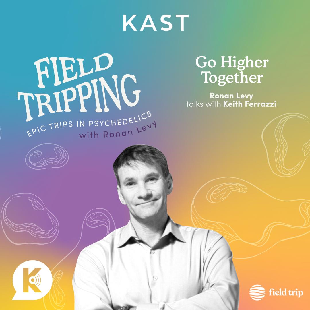 #27 Go Higher Together | Keith Ferrazzi