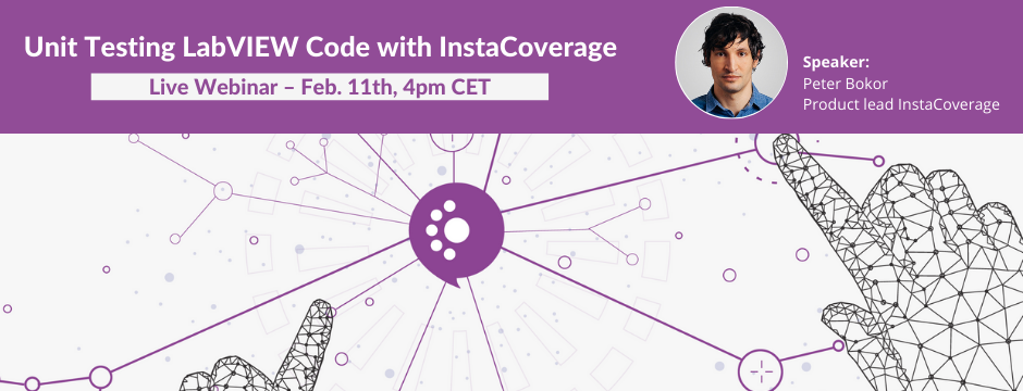 Our first webinar on InstaCoverage, a flexible unit testing tool for LabVIEW