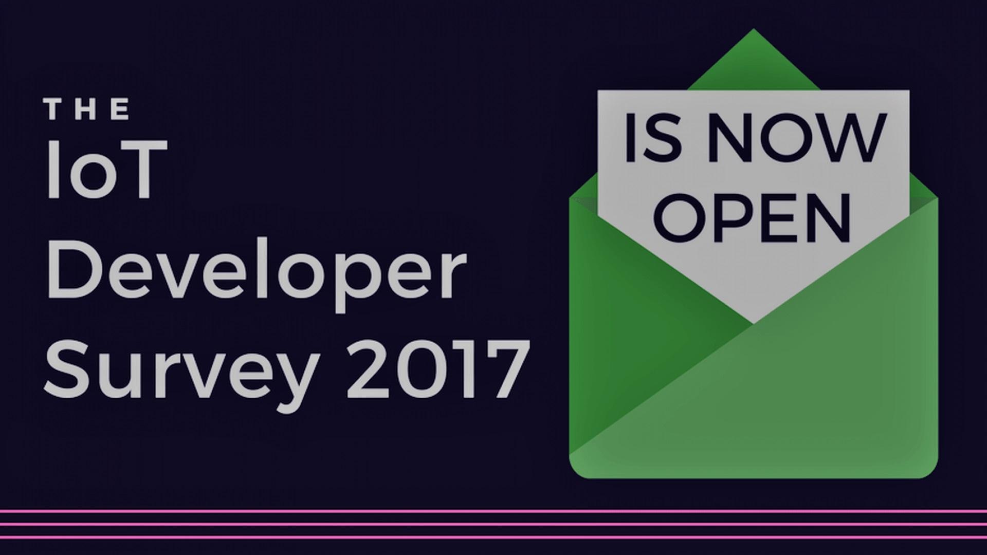 Participate in the IoT Developer Survey 2017!