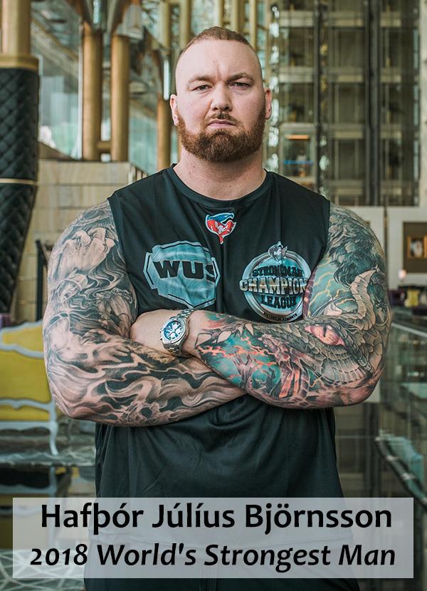 Hafþór Júlíus Björnsson - 2018 World's Strongest Man