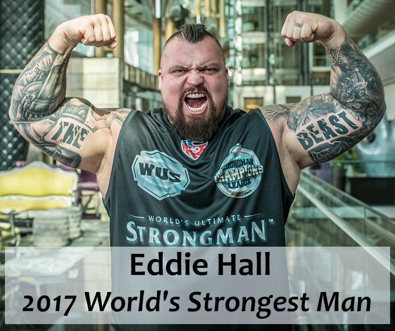 Eddie Hall - 2017 World's Strongest Man