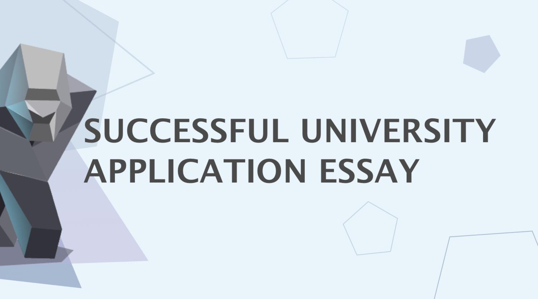 How to Write a University Application Essay