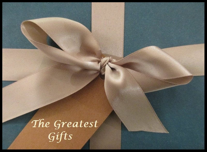 Greatest Gifts.jpg
