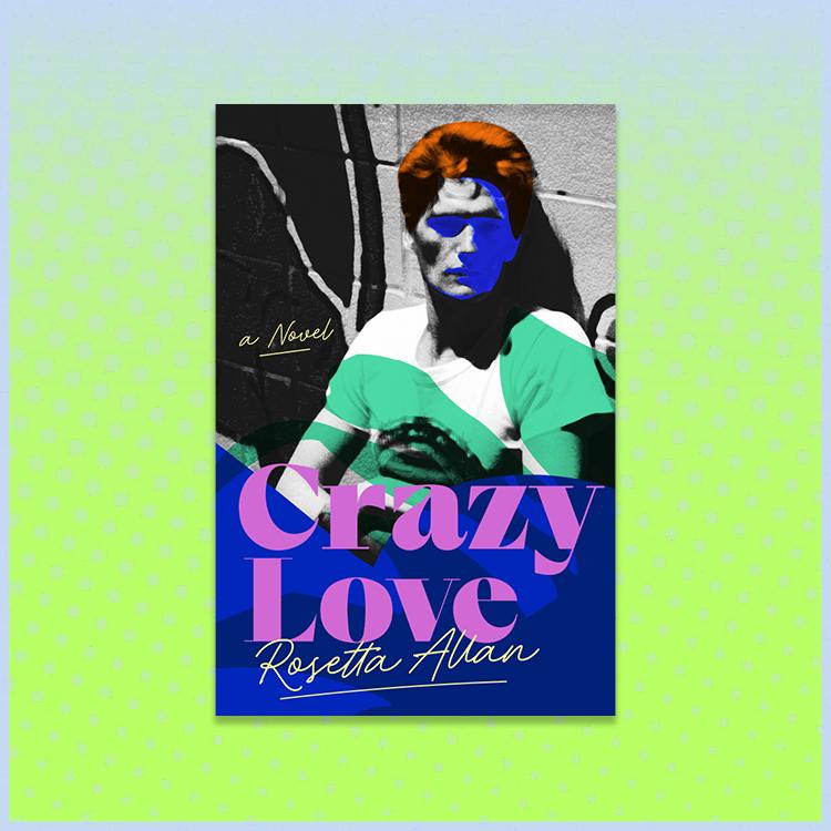 Rosetta Allan Crazy Love book cover