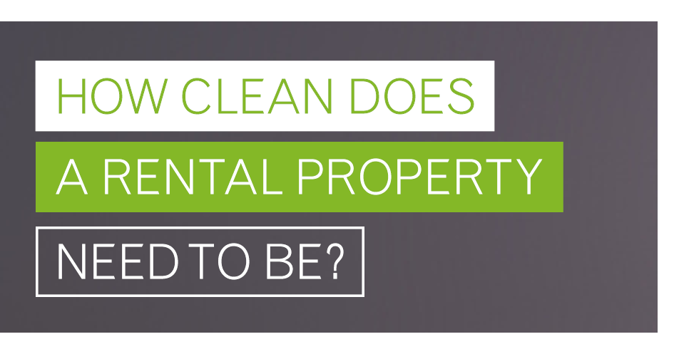 How clean does a rental property need to be?