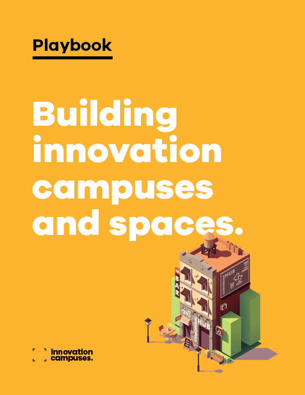 Building innovation campuses and spaces playbook