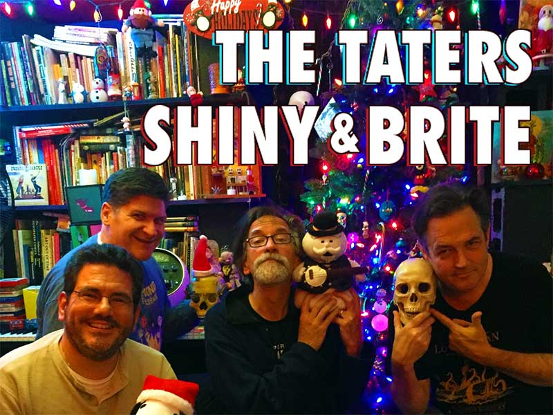 The Taters - Shiny and Bright