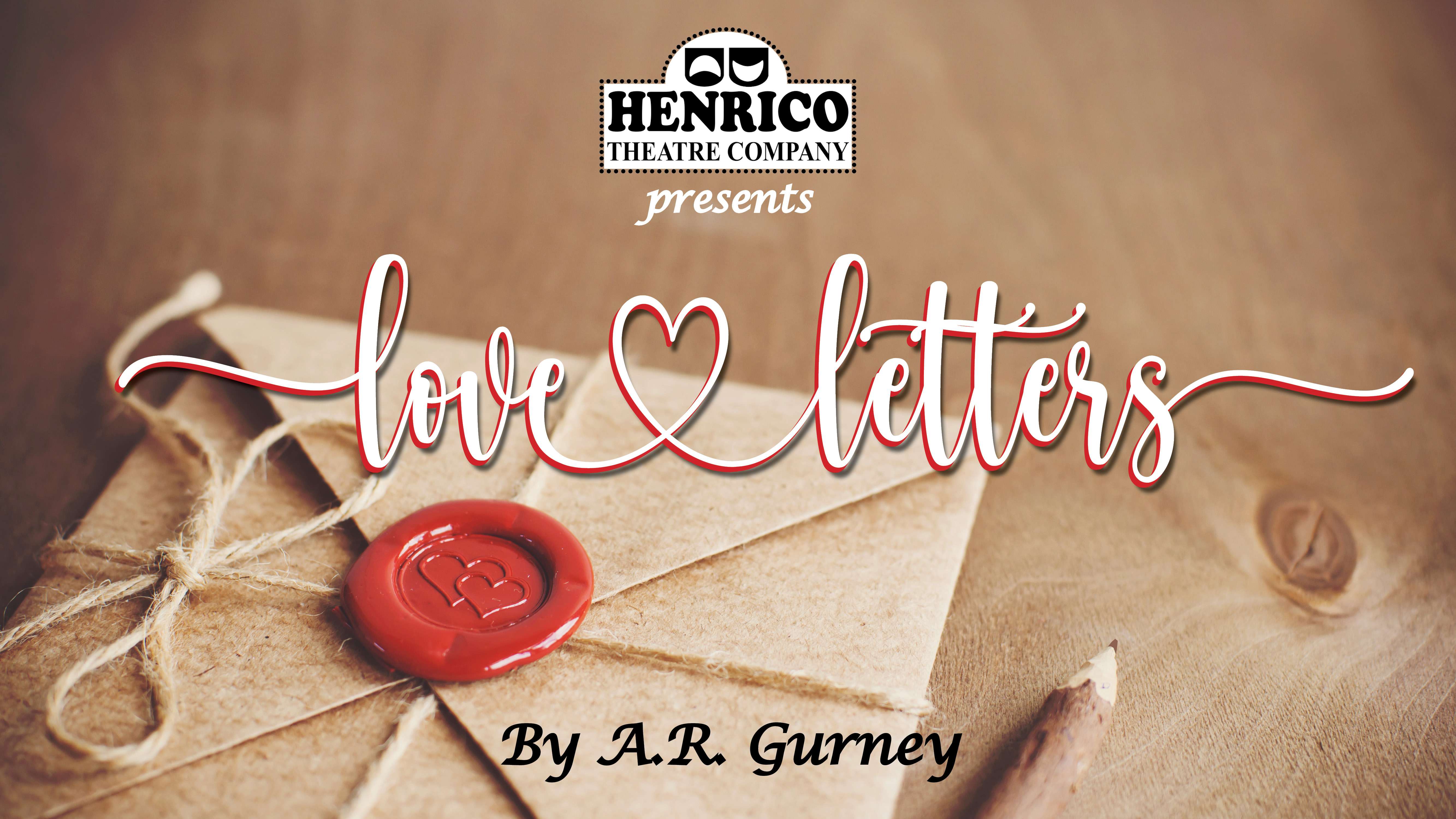HTC presents LOVE LETTERS by A.R. Gurney