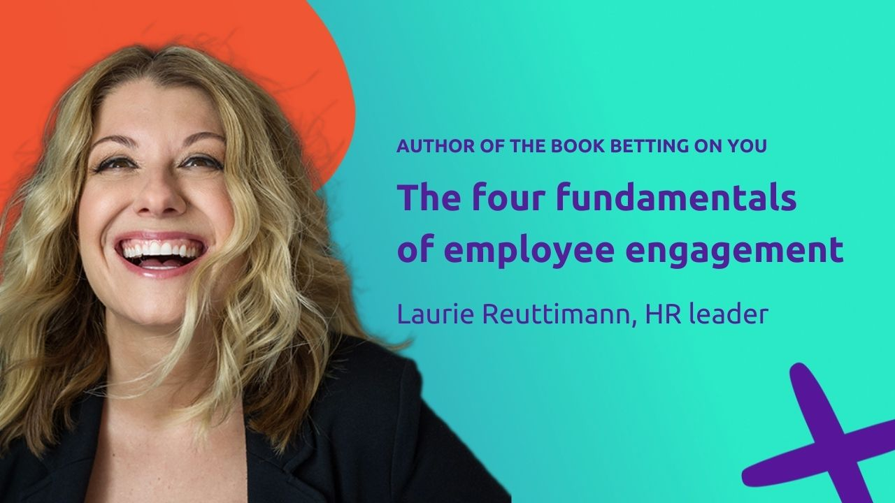 4 Practices to Keep Your Frontline Employees Engaged with Laurie Reuttimann