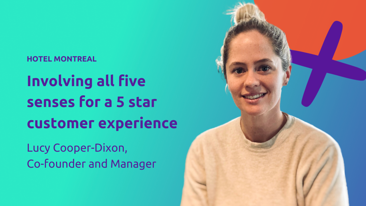 Involving all five senses for a 5 star customer experience