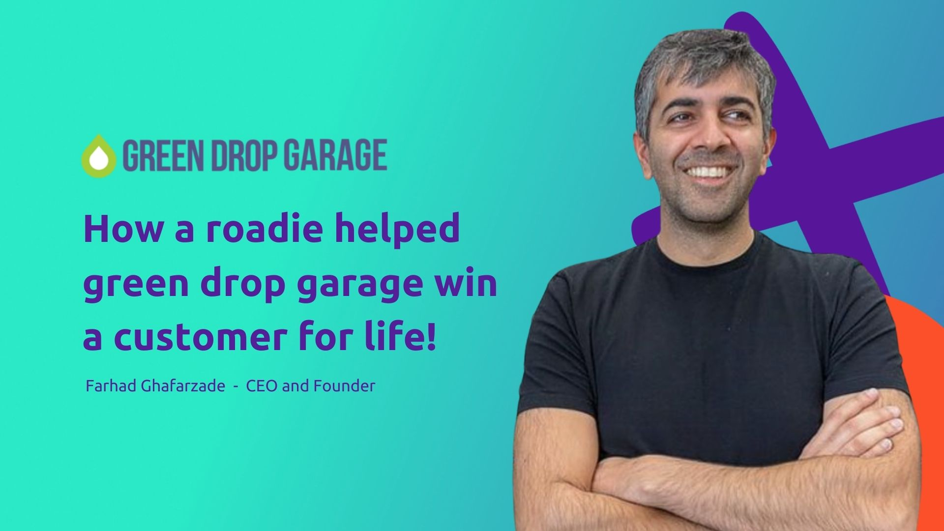 how a roadie helped green drop garage win a customer for life