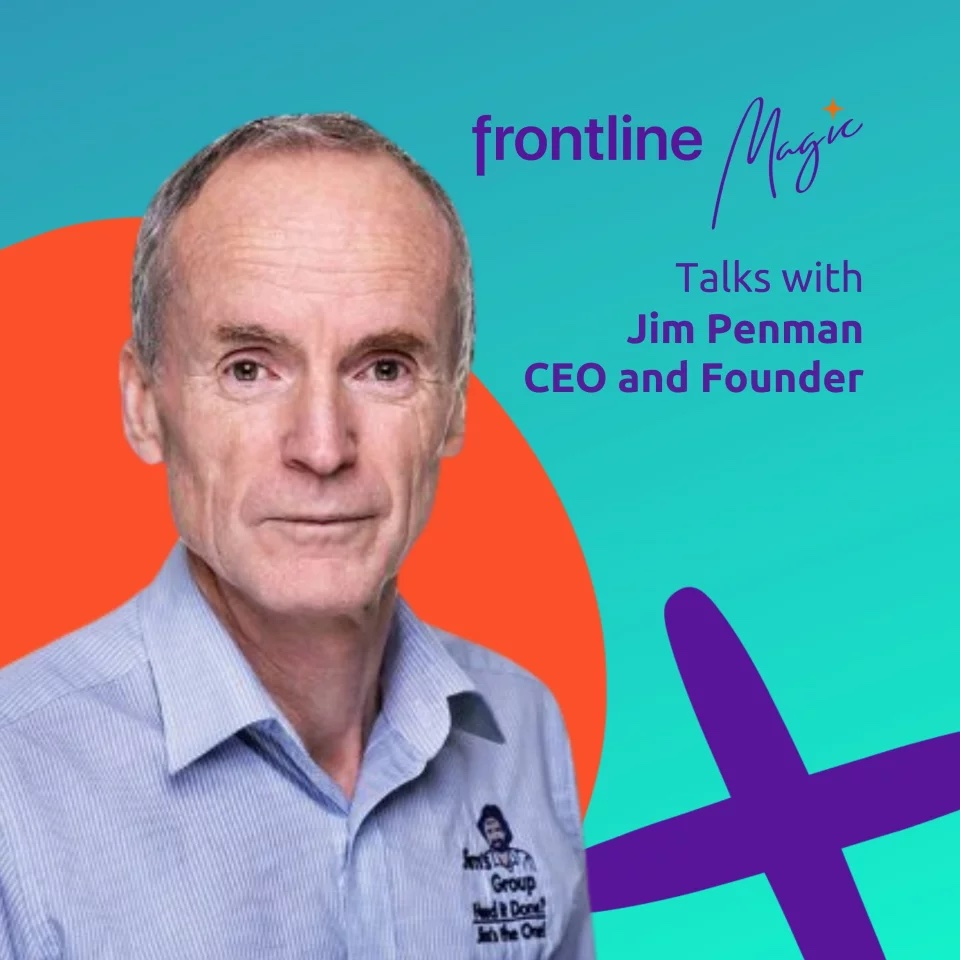 07. Jim's 'Family' – 40 years of building an iconic service business with Jim Penman