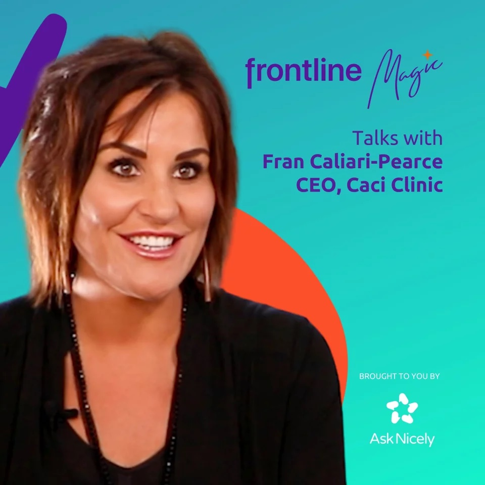 09. Caci Clinic and the quest for 'beautiful' experiences with Fran (Francesca) Caliari-Pearce, Acting CEO