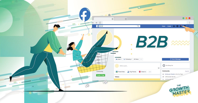 ธุรกิจ B2B ใช้ Facebook Ads อย่างเดียวก็ปังได้