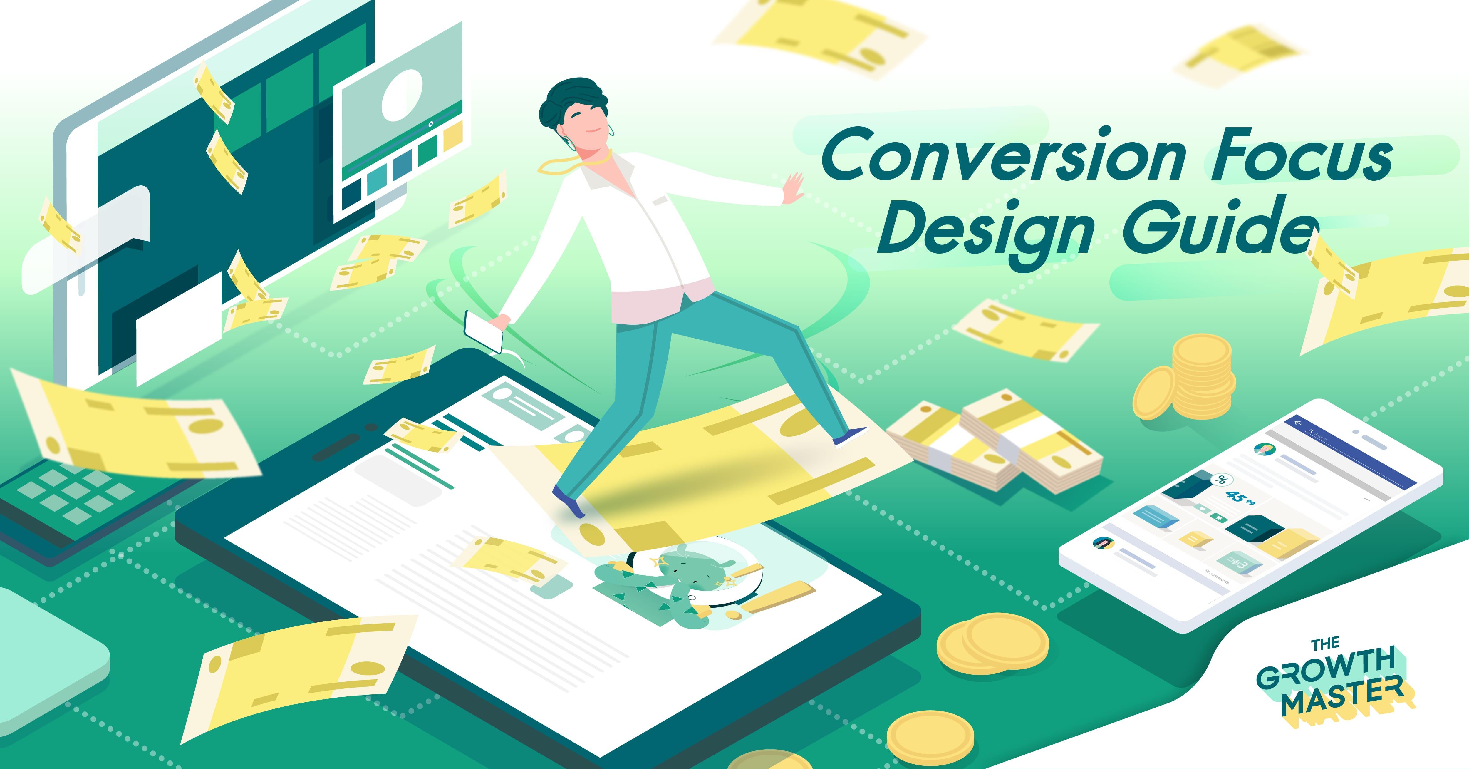 Conversion Focus Design Guide เทคนิคออกแบบเว็บไซต์ธุรกิจให้ได้ Conversion เพิ่มขึ้น