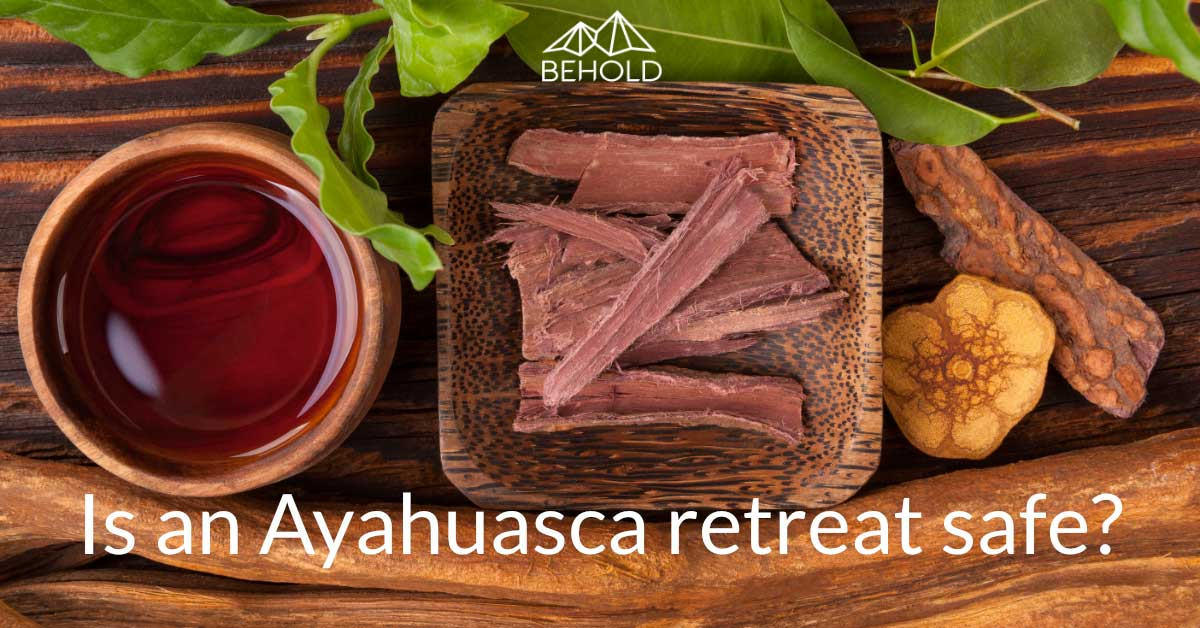Is and Ayahuasca Retreat safe? Behold Retreats, a wellness company that specialises in the therapeutic use of plant-based medicine to aid in personal and spiritual growth. Plant medicine luxury retreat, ayahuasca, psychedelics, psilocybin, 5-meo DMT. Science, infographics, research