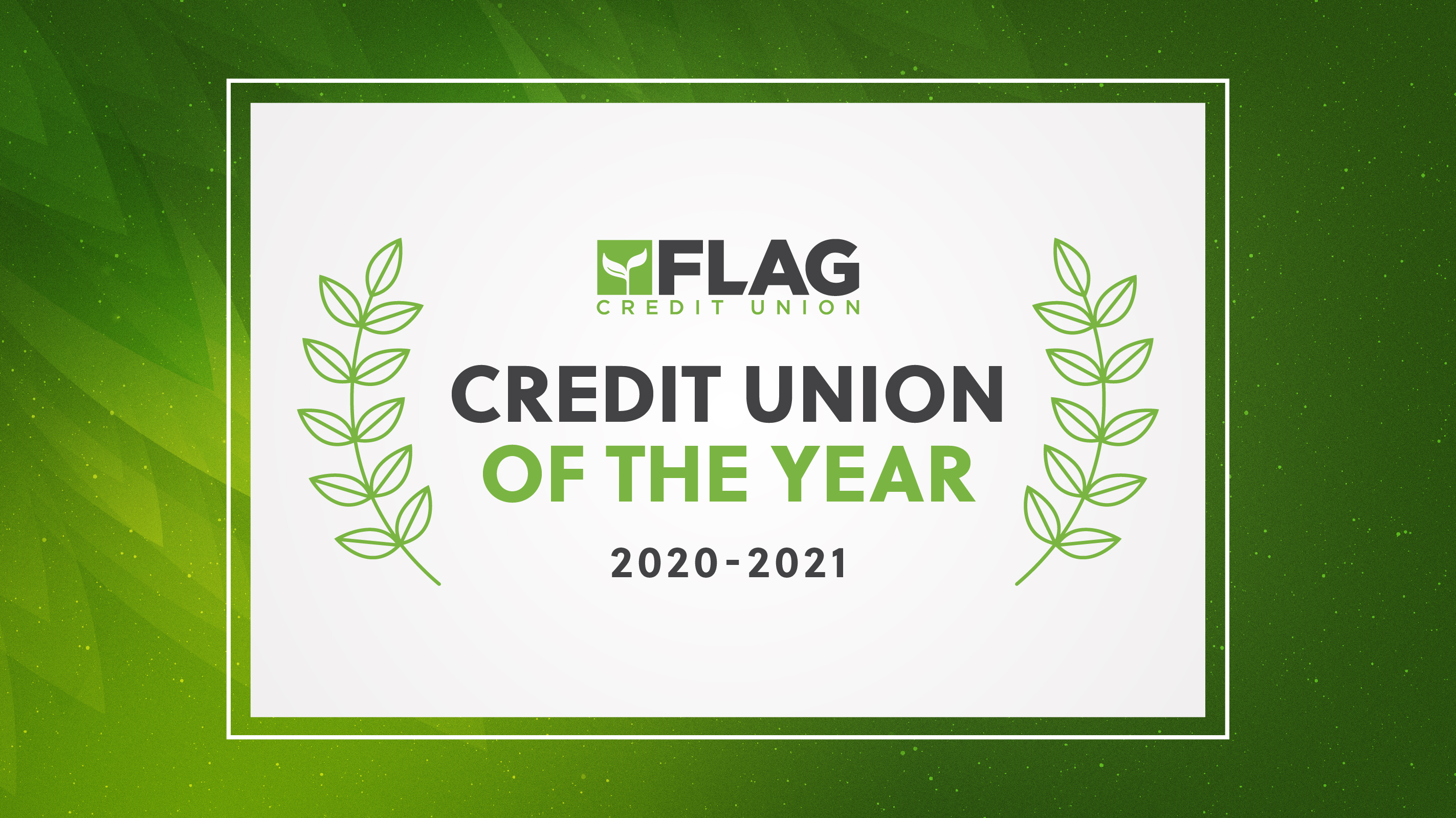 FLAG named Credit Union of the Year; 2020-2021