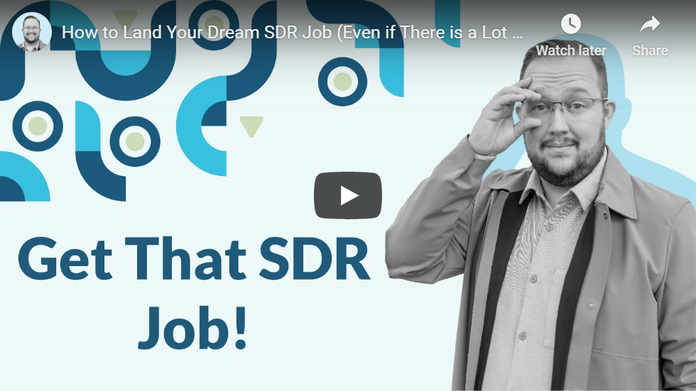 Man holding Glasses with text saying Get That SDR Job!