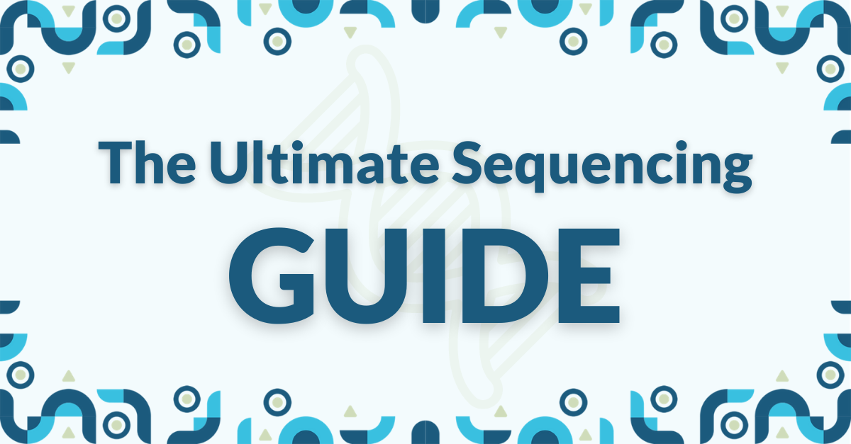 Text that reads: The Ultimate Sequencing Guide