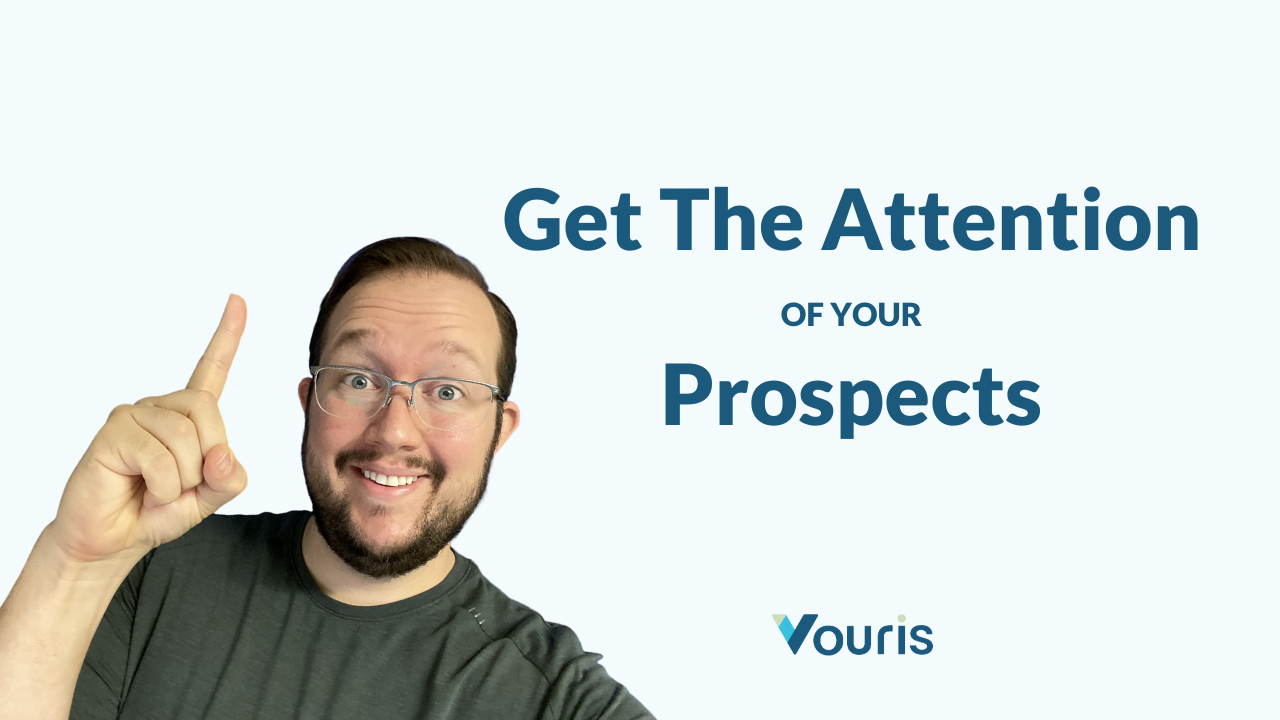 "Person pointing finger and text saying ""get the attention of your prospects"""