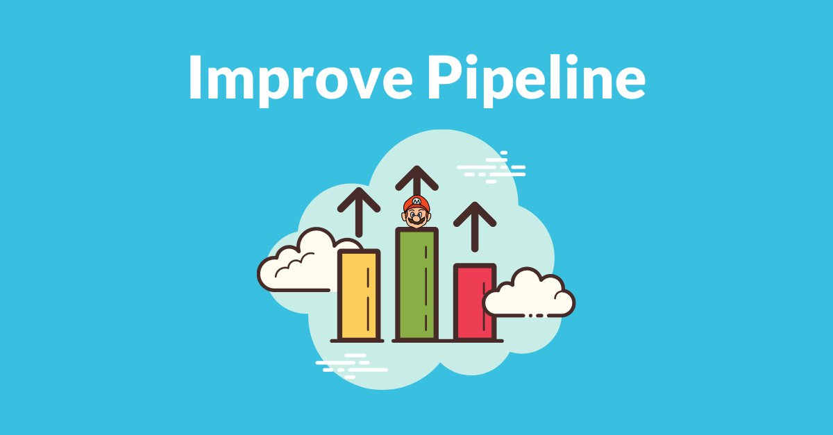 Improving a Sales Pipeline