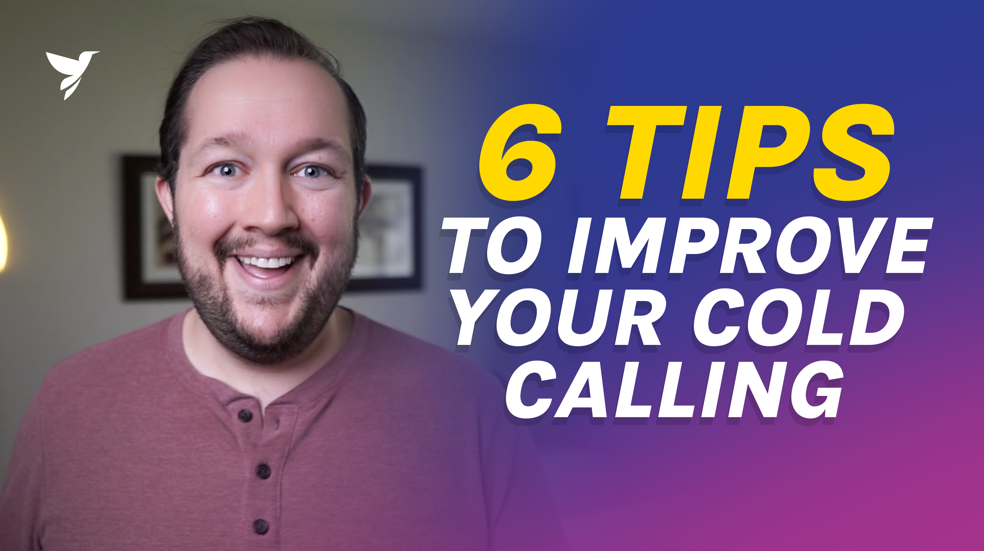 6 tips to improve cold calling