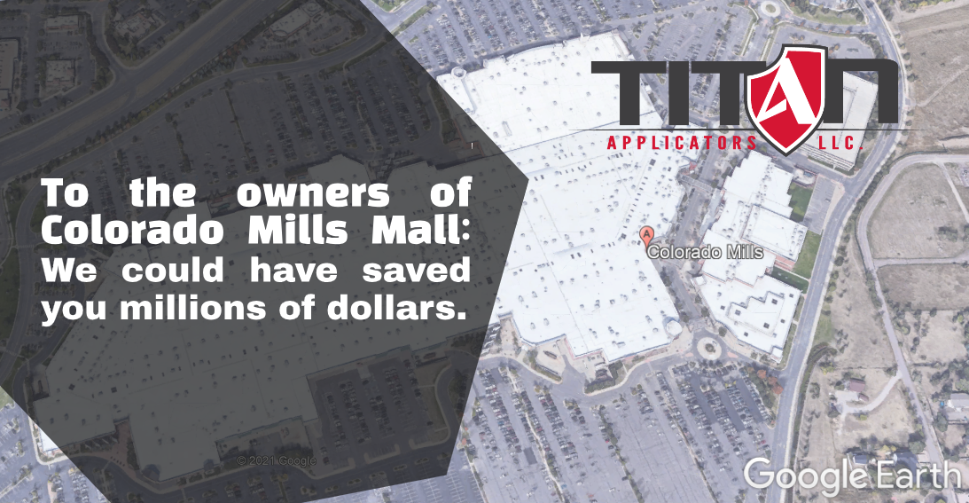 To the owners of Colorado Mills Mall: We Could Have Saved You Millions of Dollars